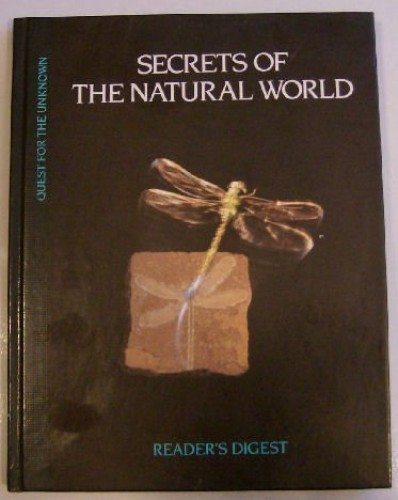 Secrets of the Natural World (Quest for the Unknown) By Reader's Digest Association
