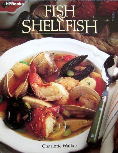 Fish and Shellfish by Charlotte Walker