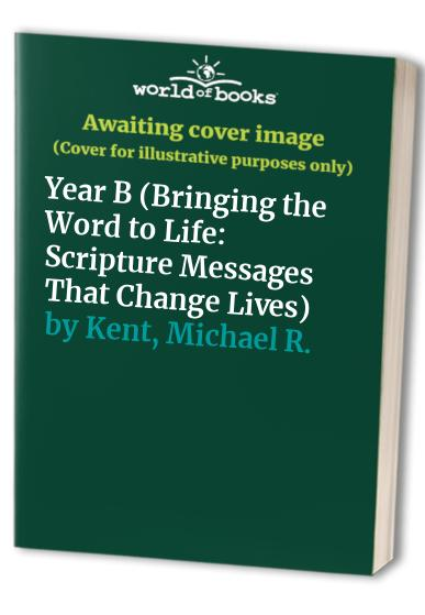 Bringing the Word to Life By Michael R. Kent