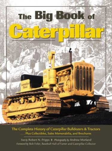 The Big Book of Caterpillar By Robert N. Pripps