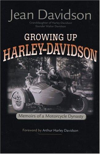 Growing Up Harley-Davidson By Jean Davidson
