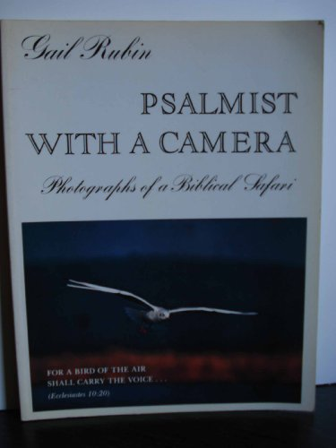 Psalmist with a Camera By Gail Rubin