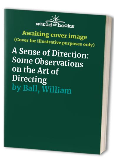 A Sense of Direction By William Ball