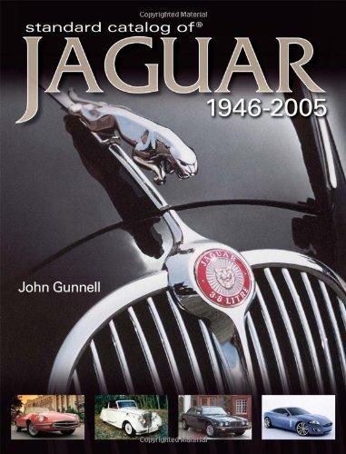 """""""Standard Catalog of"""" Jaguar, 1946-2005 By John Gunnell"""