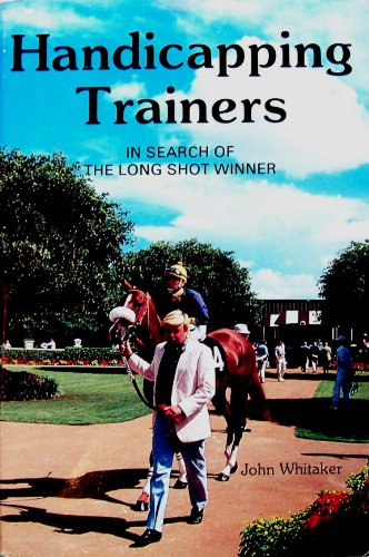 Handicapping Trainers By John Whitaker