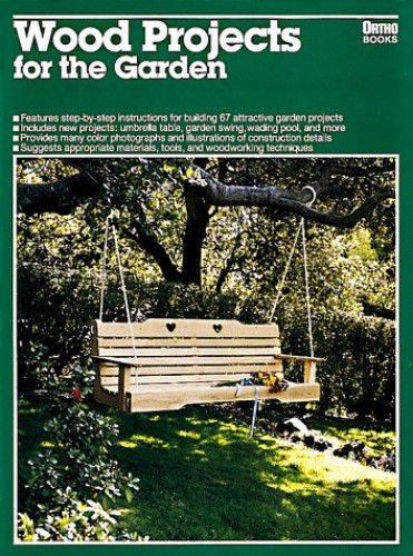 Wood Projects for the Garden By Ron Hildebrand