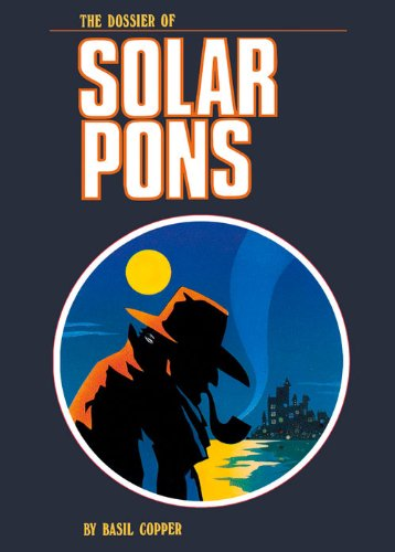 Dossier of Solar Pons By Academy Chicago Publishers