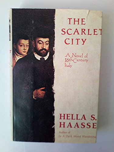 The Scarlet City By Hella S. Haasse