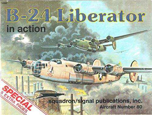B-24 Liberator in Action By Larry Davis