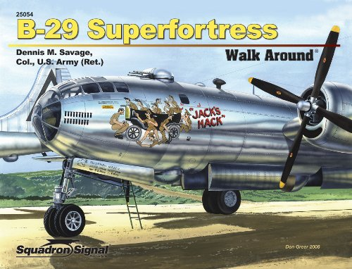 B-29 Superfortress Walk Around By Dennis Savage