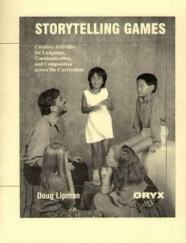 Storytelling Games By Doug Lipman