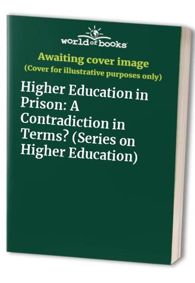 Higher Education in Prison By Edited by Miriam Williford