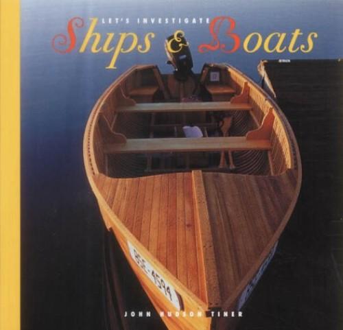 Ships and Boats By John Hudson Tiner