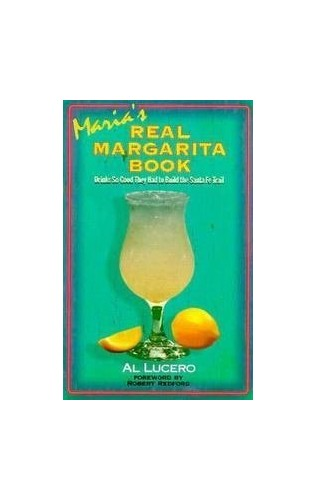 Maria's Real Margarita Book By Al Lucero