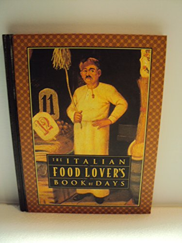 The Italian Food Lovers Book of Days By Peter Powers