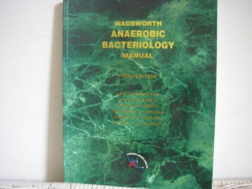 Wadsworth Anaerobic Bacteriology Manual By Paula Summanen