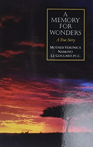 A Memory for Wonders By Veronica Goulard