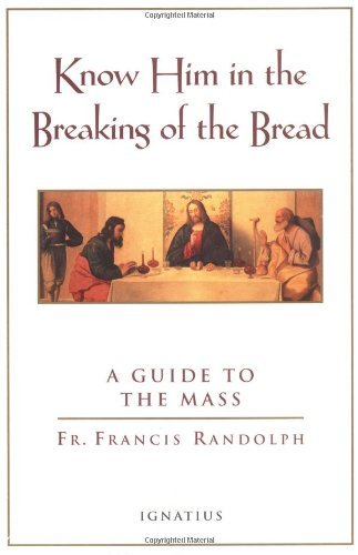 Know Him in the Breaking of Bread By Francis Randolph