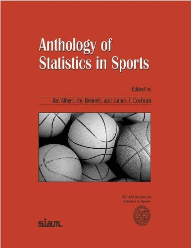 Anthology of Statistics in Sports By Jim Albert
