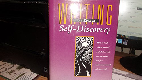Writing as a Road to Self Discovery By Barry Lane