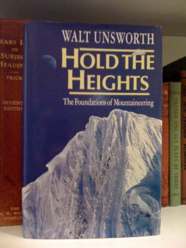 Hold the Heights By Walt Unsworth