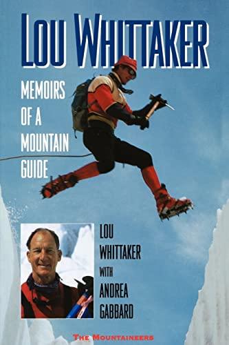 Lou Whittaker By Lou Whittaker
