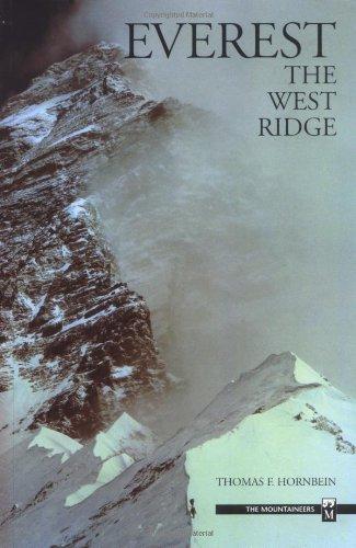 Everest: The West Ridge by Thomas F. Hornbein
