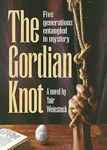 The Gordian Knot par Yair Weinstock