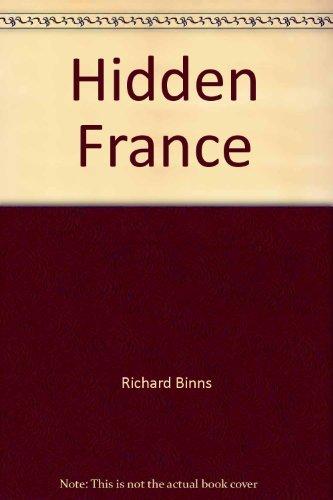 Hidden France By Richard Binns