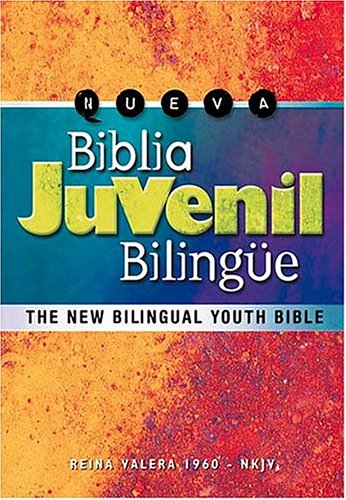 New Bilingual Youth Bible-PR-RV 1960/NKJV By Created by Caribe/Betania Editores