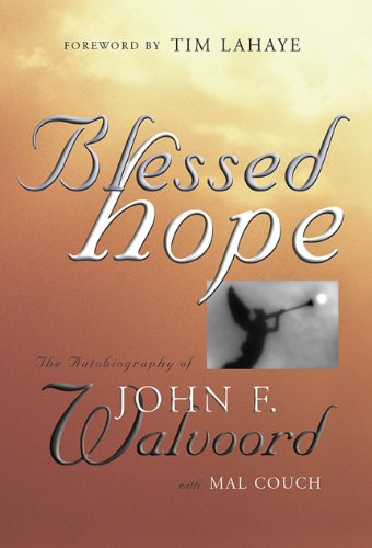 Blessed Hope By John Walvoord
