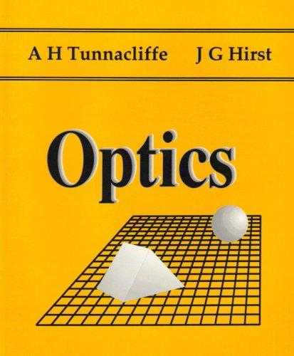 Optics By Alan H. Tunnacliffe