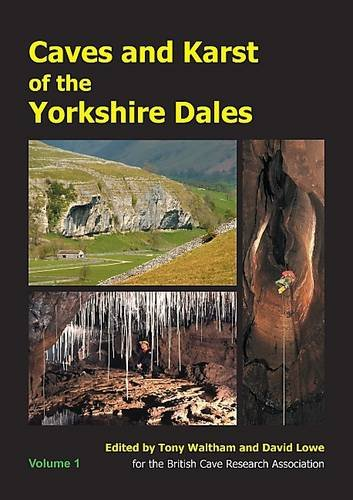 Caves and Karst of the Yorkshire Dales By Tony Waltham