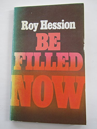 Be Filled Now By Roy Hession