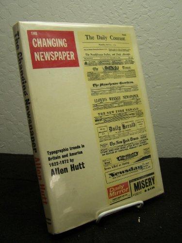 Changing Newspaper By Allen Hutt