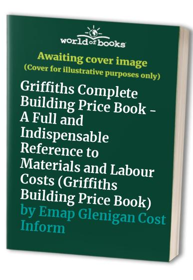 Griffiths Building Price Book By Emap Glenigan Cost Information Services