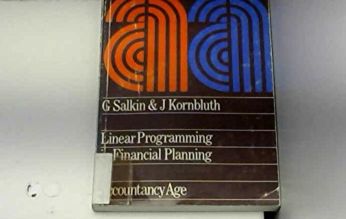 Linear Programming in Financial Planning By Gerald R. Salkin