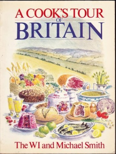 A Cook's Tour of Britain By Michael; The Women's Institute Smith