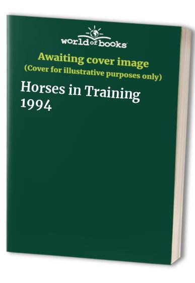 Horses in Training By Volume editor Len Bell