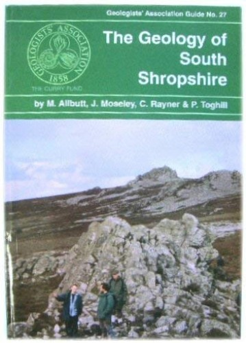 The Geology of South Shropshire By M. Allbutt