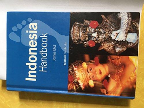 Indonesia Handbook By Joshua Eliot