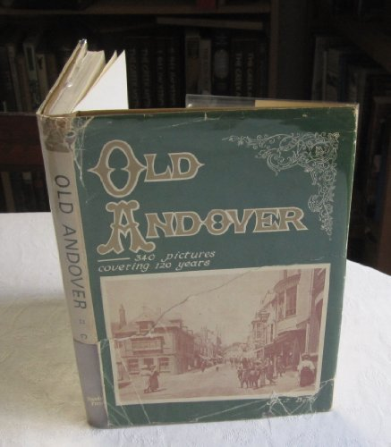 Old Andover; 340 Pictures By C.C.J..Berry