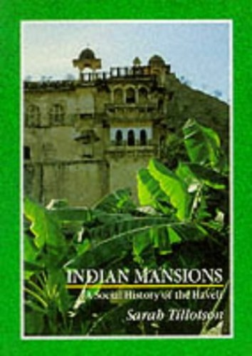 Indian Mansions By Sarah Tillotson
