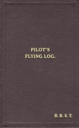 W/Cdr Robert Stanford Tuck Facsimile Flying Log Book By Robert R.Stanford Tuck