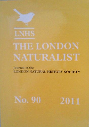 The London Naturalist - Journal of the London Natural History Society - No. 90 2011
