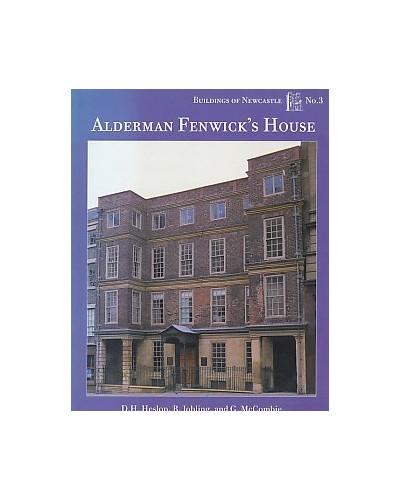 Alderman Fenwick's House By David Heslop