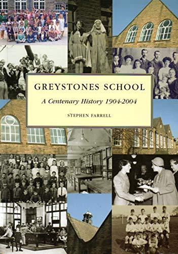 Greystones School : A Centenary History 1904-2004 By Stephen Farrell