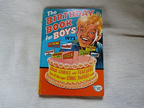 THE BIRTHDAY BOOK FOR BOYS 1972(UK ANNUAL) By Various