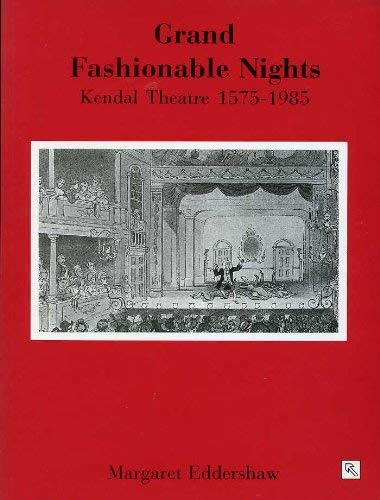 Grand Fashionable Nights By M. Eddershaw