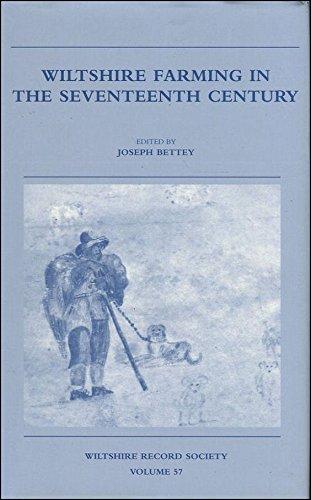 Wiltshire Farming in the Seventeenth Century (Wiltshire Record Society)